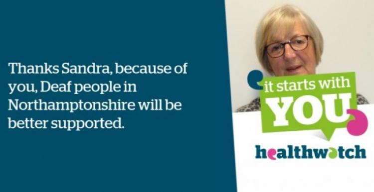 thanks sandra, because of you, deaf people in Northamptonshire will be better supported
