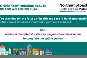 visit https://www.northamptonshirehcp.co.uk/join-the-conversation/